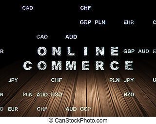 Business concept: Online Commerce in grunge dark room