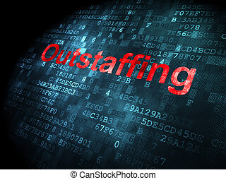 Business concept: Outstaffing on digital background