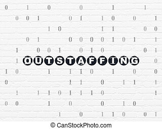 Business concept: Outstaffing on wall background