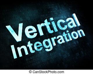 Business concept: pixelated words Vertical Integration on digital screen, 3d render