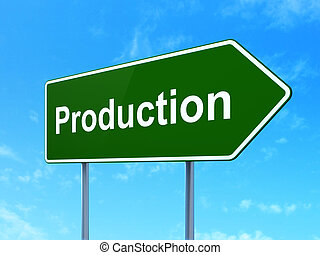 Business concept: Production on road sign background