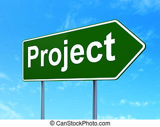 Business concept: Project on road sign background