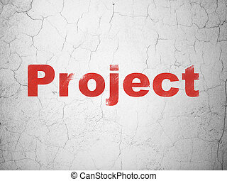 Business concept: Project on wall background