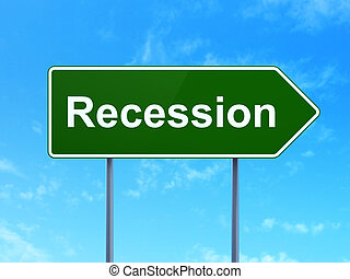 Business concept: Recession on road sign background