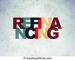 Business concept: Refinancing on Digital Data Paper background