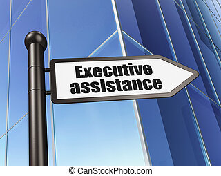 Business concept: sign Executive Assistance on Building background