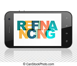 Business concept: Smartphone with Refinancing on display -...