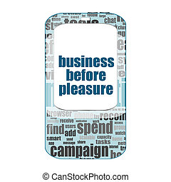 Business concept: smartphone with text business before pleasure on display isolated on white