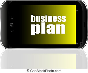 Business concept: smartphone with text business plan on display