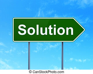 Business concept: Solution on road sign background
