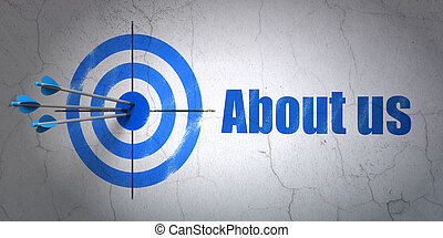 Business concept: target and About us on wall background