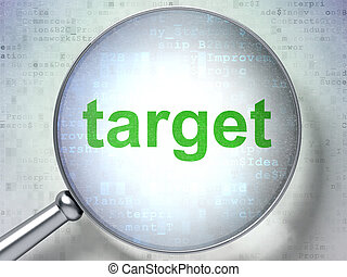Business concept: Target with optical glass