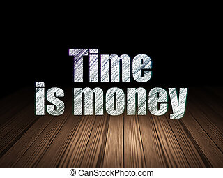 Business concept: Time Is money in grunge dark room