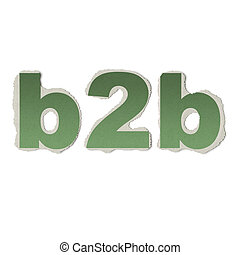 Business concept: vintage words b2b on torn paper