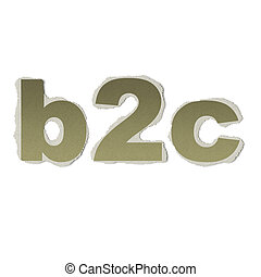 Business concept: vintage words b2c on torn paper