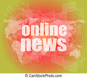 business concept: words online news on digital touch screen