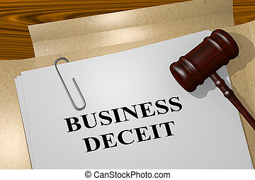 Business Deceit concept - 3D illustration of BUSINESS DECEIT...