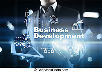 Business development concept, Strategy of growth on virtual screen.