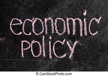 business ECONOMIC POLICY written on blackboard