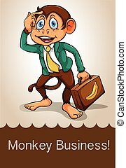 Business - English idiom saying monkey business