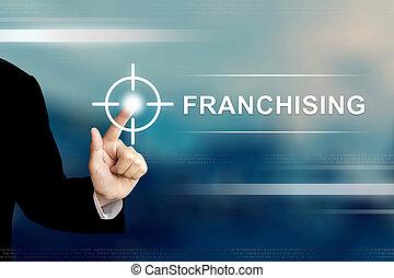 business, franchising, cliqueter, bouton, main, écran tactile