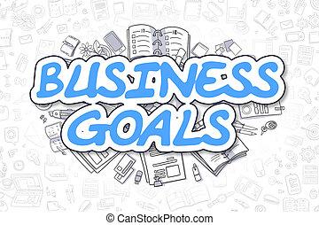 Business Goals - Doodle Blue Text. Business Concept. -...
