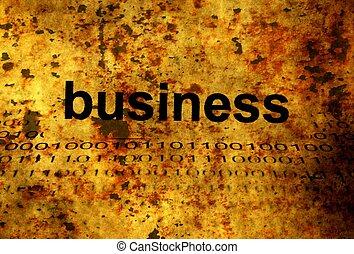 Business grunge concept