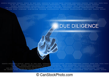 business hand clicking due diligence button on touch screen...
