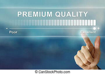 business hand clicking excellent premium quality on virtual...