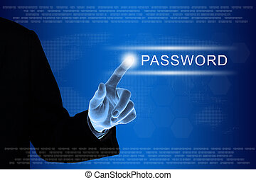 business hand clicking password button on touch screen