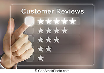 business hand pushing customer reviews on virtual screen - ...