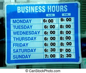 "BUSINESS HOURS SIGN - A blue ""Business Hours"" sign"