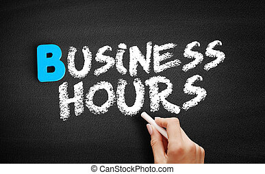Business hours text on blackboard