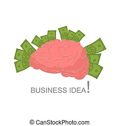 Business idea. Human brain and money. Cash and human body. Brain on white background. Central body of human nervous system. Concept brings dollars