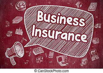 Business Insurance - Cartoon Illustration on Red Chalkboard...