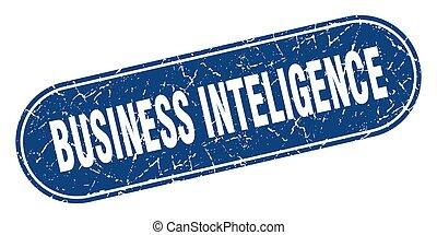 business inteligence sign. business inteligence grunge blue ...
