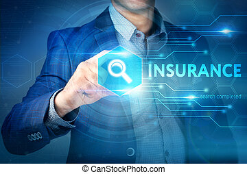 Business, internet, technology concept. Businessman chooses Insurance button on a touch screen interface.