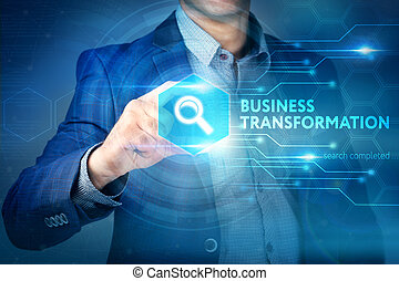 Business, internet, technology concept.Businessman chooses Business Transformation button on a touch screen interface.