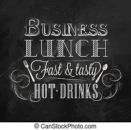 Business lunch chalk board with text business lunch every day hot drinks stylized for chalk drawing lettering