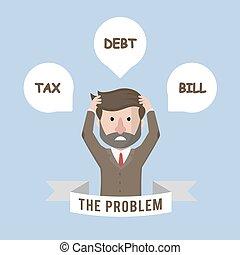 Business man big problem