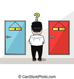 Business man choosing the door