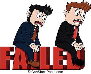 Business man failed