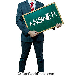 Business man holding board on the background with business word, Answer