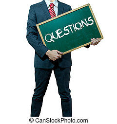 Business man holding board on the background with business word, Question