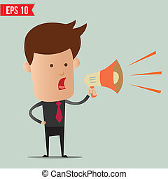 Business man speak on the amplifer - Vector illustration -...