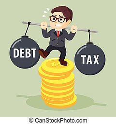 Business man stabilize between debt and tax