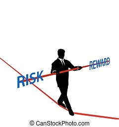 Business man tightrope balance RISK REWARD - Business man...