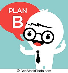 Business man with Plan B in speech bubble