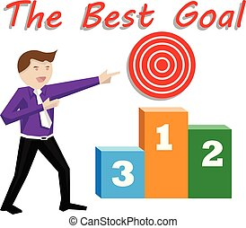 the best goal - business man with the best goal concept,...