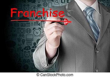 business man writing franchise